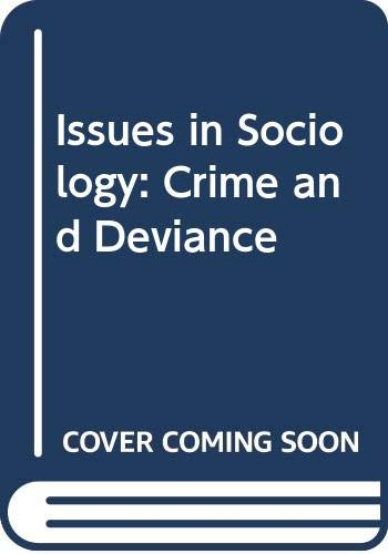 9780333440513: Issues in Sociology: Crime and Deviance
