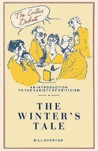 """Winter's Tale"" (Critics Debate) (9780333440605) by Bill Overton"