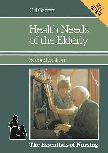 Health Needs of the Elderly: Garrett, Gill