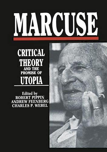 Marcuse: Critical Theory and the Promise of Utopia (033344101X) by Robert B. Pippin