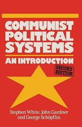 9780333441084: Communist Political Systems an Introduction (Comparative Government and Politics)