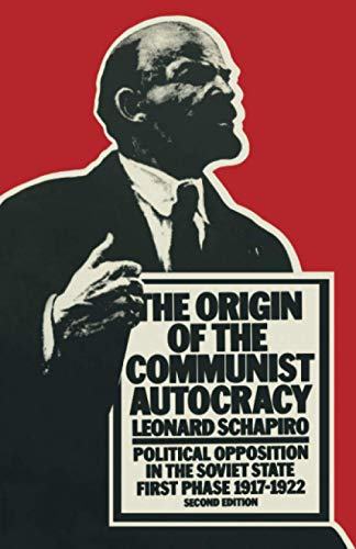 9780333441404: The Origin of the Communist Autocracy: Political Opposition in the Soviet State First Phase · 1917–1922