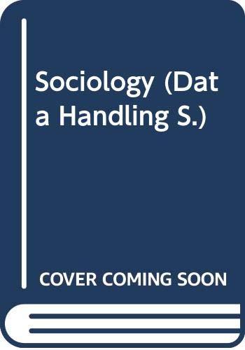 Sociology (Data Handling) (0333441451) by Duncan McIver; etc.; Peter Ward; Colin Milston