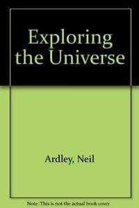 9780333441671: Exploring the Universe