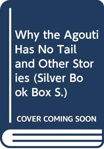 9780333442036: Why the Agouti Has No Tail and Other Stories (Silver Book Box)