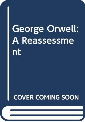 9780333443323: George Orwell: A Reassessment