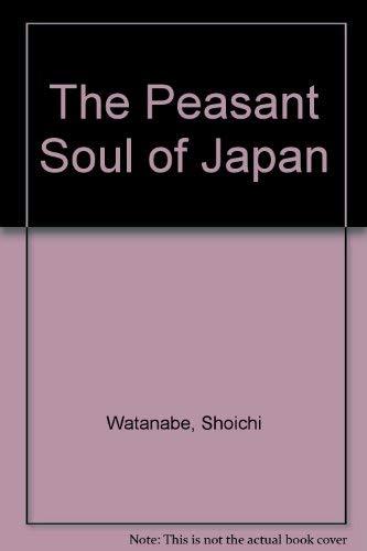 9780333443521: The Peasant Soul of Japan