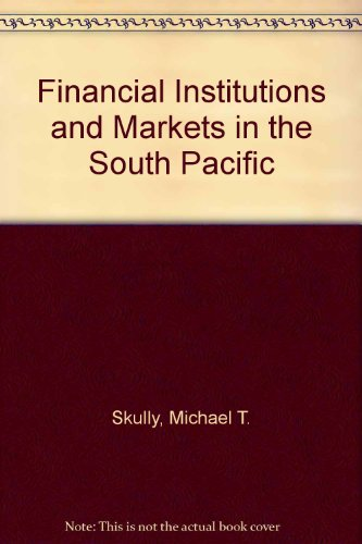 9780333444412: Financial Institutions and Markets in the South Pacific