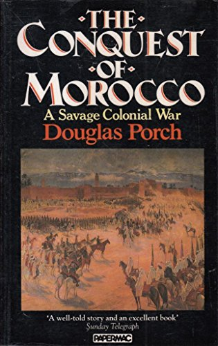 9780333444610: The Conquest of Morocco