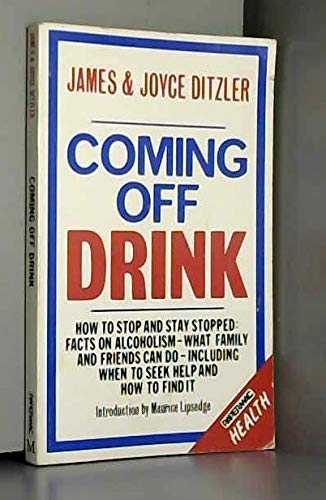 9780333444801: Coming Off Drink