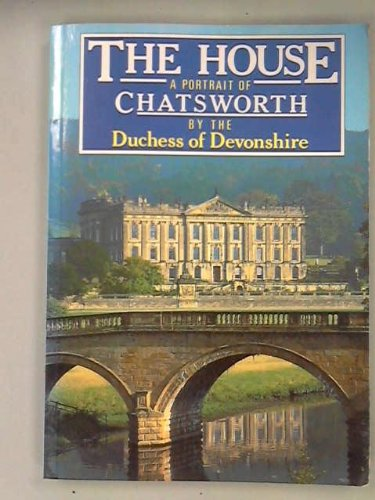 The House: Portrait of Chatsworth: The Duchess of Devonshire