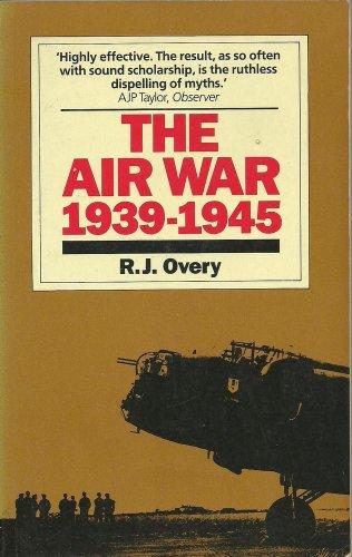 9780333444962: The Air War 1939-1945