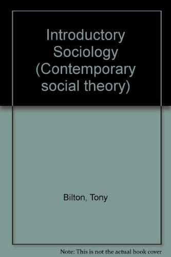 9780333445174: Introductory Sociology (Contemporary social theory)