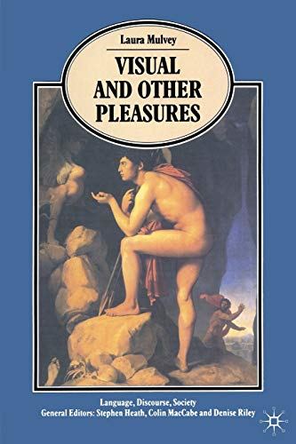 9780333445297: Visual and Other Pleasures (Language, Discourse, Society)