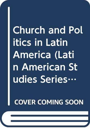 9780333445341: Church and Politics in Latin America