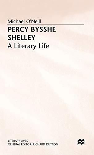 9780333447048: Percy Bysshe Shelley: A Literary Life (Literary Lives)