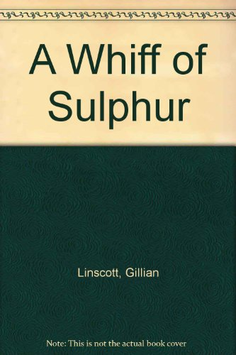 9780333447611: A Whiff of Sulphur