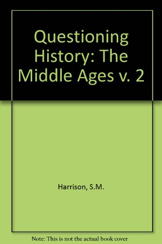9780333447796: Questioning History: The Middle Ages v. 2