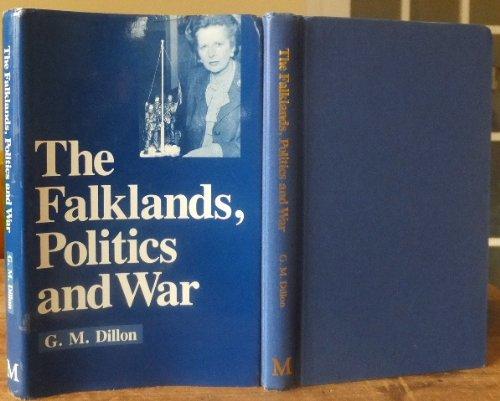9780333448656: The Falklands, Politics and War