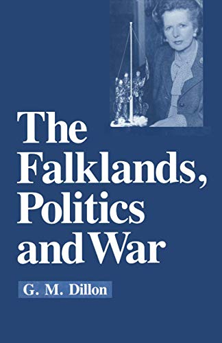 9780333448663: The Falklands, Politics and War