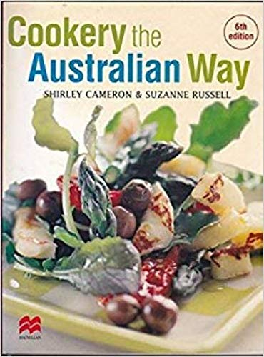 Cookery the Australian Way: CAMERON, Shirley; Suzanne