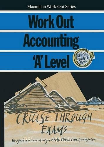 9780333451243: Work Out Accounting 'A' Level (Macmillan Work Out)