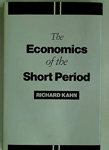 9780333451564: The Economics of the Short Period