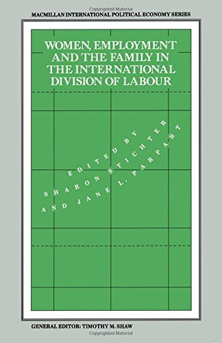 9780333451625: Women, Employment and the Family in the International Division of Labour (International Political Economy Series)