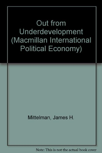 9780333451663: Out from Underdevelopment (Macmillan International Political Economy)