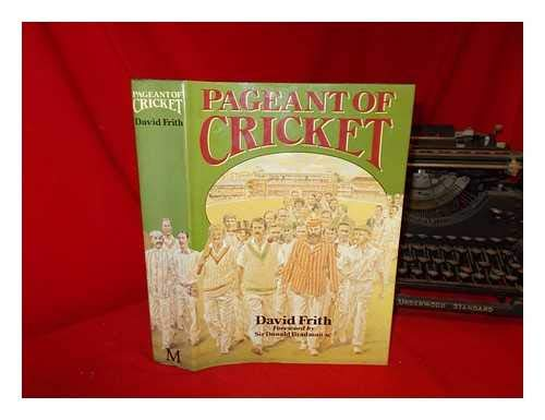 9780333451779: Pageant of Cricket