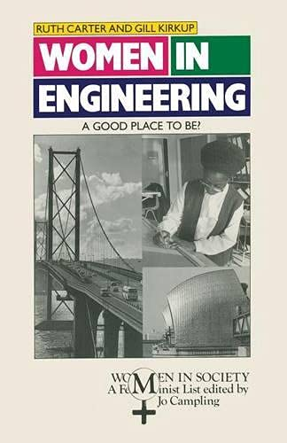 9780333452424: Women in Engineering: A Good Place To Be? (Women in Society S)