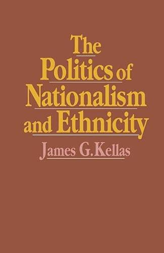 9780333452578: The Politics of Nationalism and Ethnicity