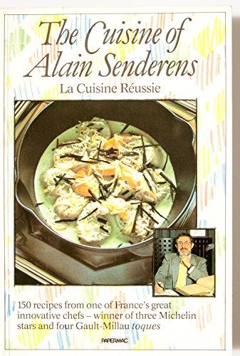 9780333453780: The Cuisine of Alain Senderens
