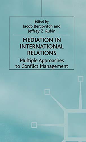 9780333453940: Mediation in International Relations: Multiple Approaches to Conflict Management