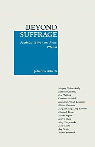 9780333454367: Beyond Suffrage: Feminists in War and Peace 1914-28
