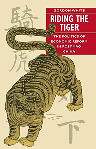 9780333454817: Riding the Tiger: The Politics of Economic Reform in Post-Mao China