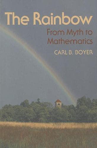 9780333454978: The Rainbow: From Myth to Mathematics