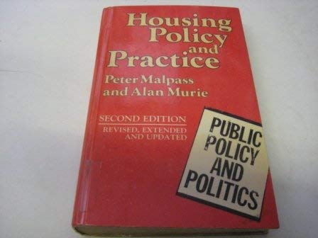 9780333455074: Housing Policy and Practice (Public Policy and Politics)