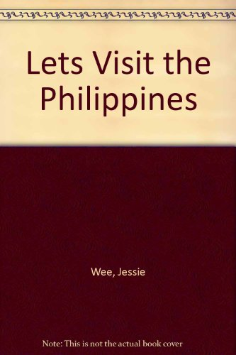 Let's Visit the Philippines: Wee , Jessie