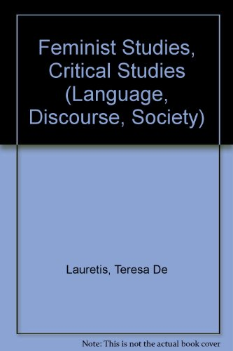 9780333455364: Feminist Studies, Critical Studies (Language, Discourse, Society)