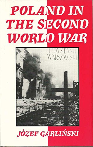 Poland in the Second World War (0333455525) by Jozef Garlinski