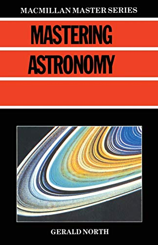 9780333456569: Mastering Astronomy (MacMillan Master Series (Business))