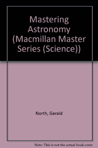 9780333456576: Mastering Astronomy (Macmillan Master Series (Science))