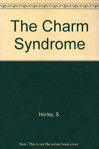 9780333456699: The Charm Syndrome: Why Charming Men Can Make Dangerous Lovers