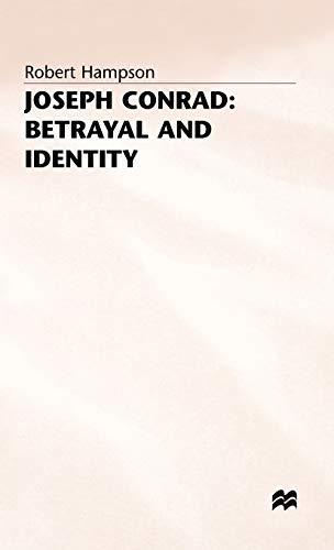 9780333457412: Joseph Conrad: Betrayal and Identity