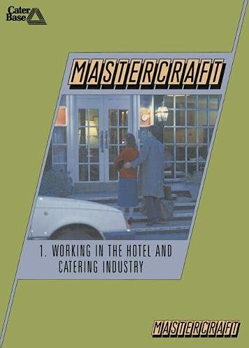 9780333457887: Mastercraft: Working in the Hotel and Catering Industry (HCTC Macmillan: published in conjunction with the H otel & Catering Training Company)