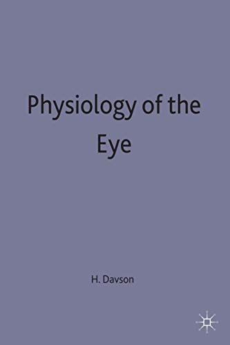 9780333458600: Physiology of the Eye