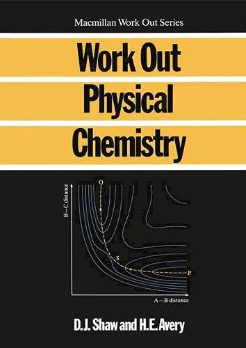 9780333458693: Work Out Physical Chemistry (Macmillan Work Out)