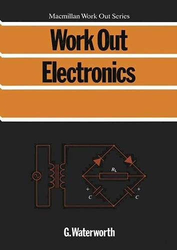 9780333458716: Work Out Electronics (Macmillan Work Out)
