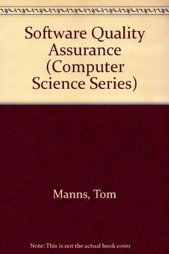 Software Quality Assurance (Computer Science Series) (0333459903) by Manns, Tom; Coleman, Michael